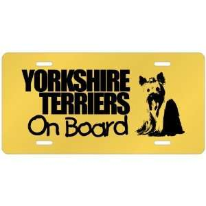 New  Yorkshire Terriers On Board  License Plate Dog
