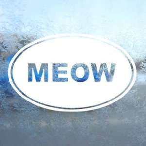 Meow Euro Ovel White Decal Car Laptop Window Vinyl White