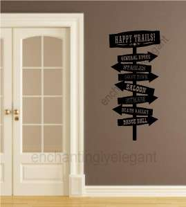 Happy Trails Fun Western Cowboy Sign Wall Vinyl Decal Stickers Letters