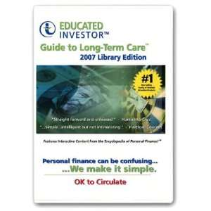 Educated Investor Guide to Long Term Care Library Edition