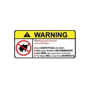 Mustang V6 No Bull, Warning decal, sticke